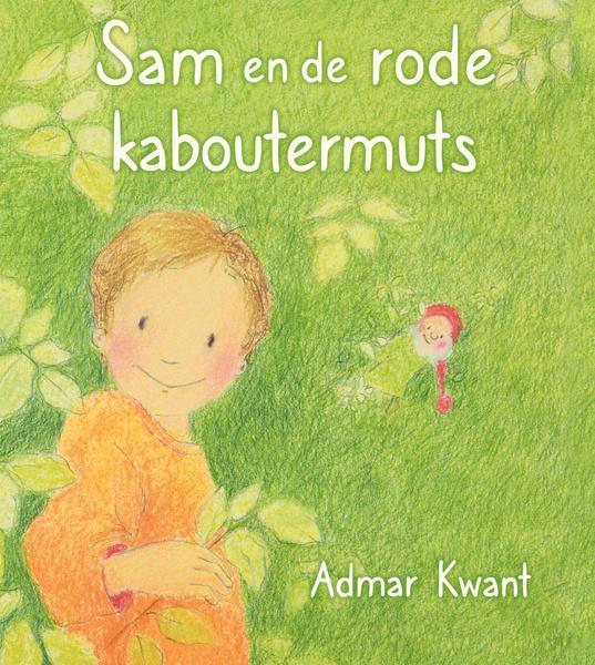 Christofoor - Admar Kwant - Sam en de rode kaboutermuts