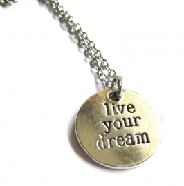 HK-0415 Ketting 'Live your dream'