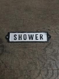 Gietijzeren plaatje deur bordje deurbordje naambordje Shower douche badkamer  zwart wit landelijk nostalgisch industrieel grootmoederstijd brocant