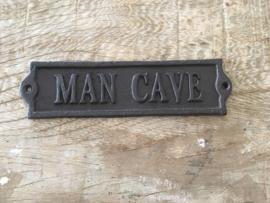 Gietijzeren tekstbord man cave mancave mencave industrieel landelijk bruin bordje
