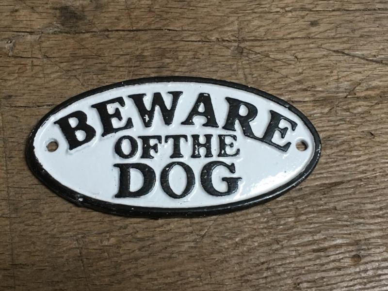 Gietijzeren ovale bordje beware of the Dog waakhond