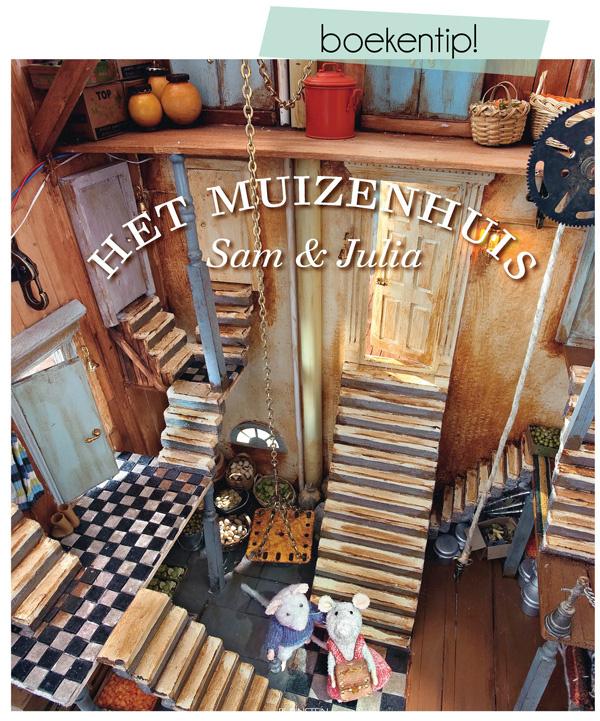 Het muizenhuis met Sam en Julia Prentenboek