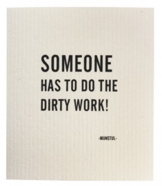 "Vaatdoek ""Dirty work"""