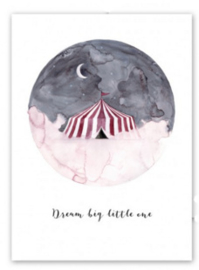 "Kaart ""Dream big, little one"""