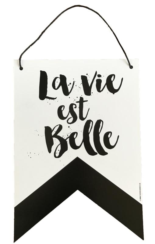 """Wall banner """"La vie est belle"""""""