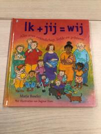 Boek: Ik + jij = wij (gebruikt)