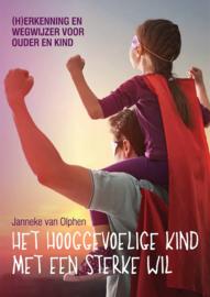 Boek: Het hooggevoelige kind met een sterke wil