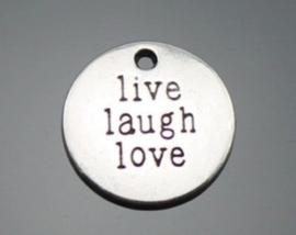 6  x Tibetaans zilveren ronde bedel live laugh love 19 x 2mm gat: 2mm