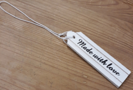 1x mooie witte hanger :Made with love 10,5x3cm ♥