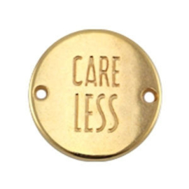 "1x DQ metaal rond tussenstuk quote ""Care Less"" Goud ca. 20 mm"