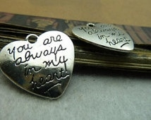 "Tibetaans zilveren hart met de tekst ""you are always in my heart""  21 x 20mm oogje 1,5mm"