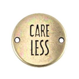 "1x DQ metaal rond tussenstuk quote ""Care Less"" Antiek Brons ca. 20 mm"
