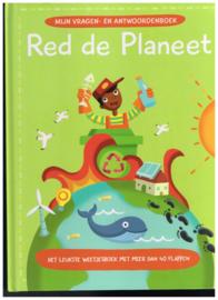 Red de Planeet/ mijn vragen- en antwoordenboek/ het leukste weetjesboek met meer dan 40 flappen