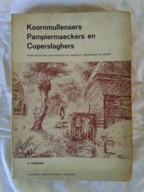 Koornmullenaers, Pampiermaeckers en Coperslaghers