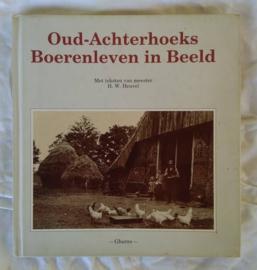 Oud-Achterhoeks boerenleven in beeld
