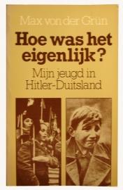 Hoe was het eigenlijk? Mijn jeugd in Hitler-Duitsland
