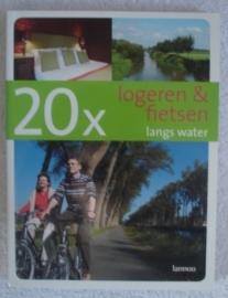 20x logeren en fietsen langs het water