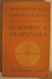 Psychological commentaries omn the teaching of Gurdjieff & Ouspensky
