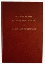 Uit het leven en nagelaten werken van ds. Donald MacDonald