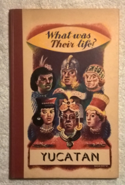 What was their life - Yucatan