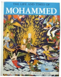 The life and times of Mohammed