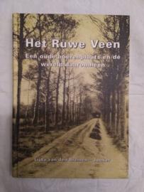Het ruwe Veen - een oude boerenplaats en de wereld daaromheen