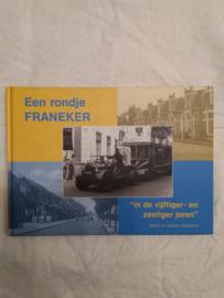 Een rondje Franeker in de vijftiger- en zestiger jaren