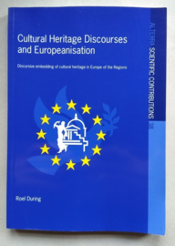 Cultural Heritage Discourses and Europeanisation