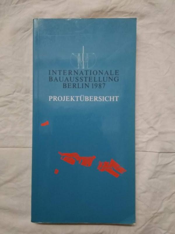 Internationale bauausstellung Berlin 1987 Projektübersicht
