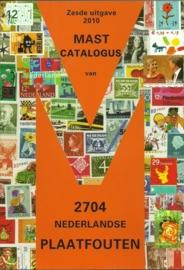 Mast Catalogus 6e Editie 2010 van de Nederlandse Plaatfouten