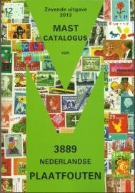 Mast Catalogus 7e Editie 2013 van de Nederlandse Plaatfouten * Stunt *