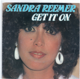 SANDRA REEMER - GET IT ON