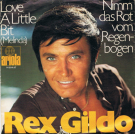 REX GILDO - LOVE A LITTLE BIT MELINDA