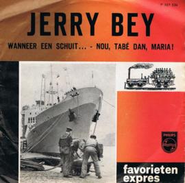 JERRY BEY - WANNEER EEN SCHUIT....