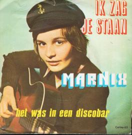 MARNIX - IK ZAG JE STAAN