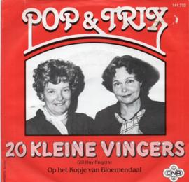 POP & TRIX - 20 KLEINE VINGERS