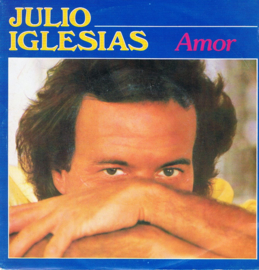 JULIO IGLESIAS - AMOR