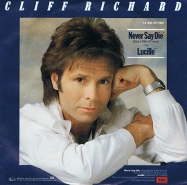 CLIFF RICHARD - NEVER SAY DIE