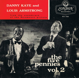 DANNY KAYE AND LOUIS ARMSTRONG - THE FIVE PENNIES VOL 2 (EP)