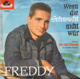 FREDDY - WENN DIE SEHNSUCHT NICHT WAR