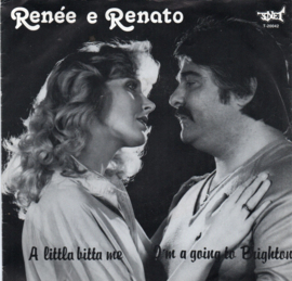 RENÉE E RENATO - A LITTLA BITTA ME