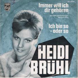 HEIDI BRÜHL - IMMER WILL ICH DIR GEHÖREN