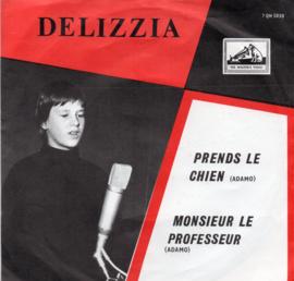 DELIZZIA - PRENDS LE CHIEN