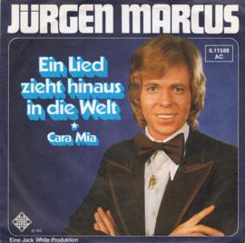 JÜRGEN MARCUS - EIN LIED ZIEHT HINAUS IN DIE WELT