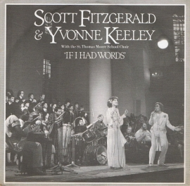 SCOTT FITZGERALD & YVONNE KEELEY  if i had words