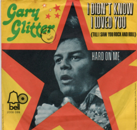 GARY GLITTER - I DIDN'T KNOW I LOVED YOU