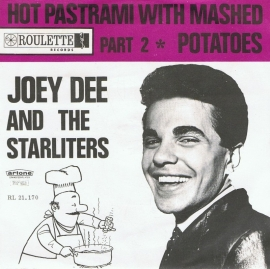 JOEY DEE AND THE STARLITERS  hot pastrami with mashed potatoes