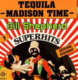 BILL SHEPHERD - TEQUILA