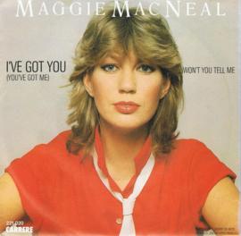 MAGGIE MACNEAL - I'VE GOT YOU