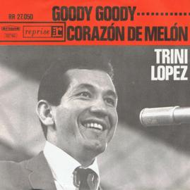 TRINI LOPEZ - GOODY GOODY